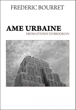 Ame urbaine from uptwon to Brooklyn